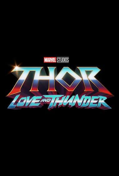 Marvel Studios Thor: Love and Thunder Thor 4 Movie Logo on Black