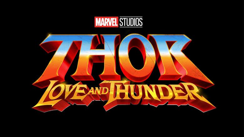 Marvel Studios - Thor: Love and Thunder