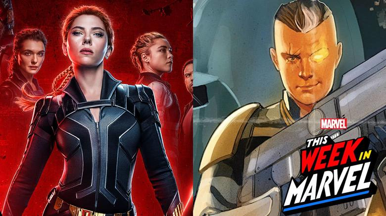 This Week in Marvel Black WIdow trailer and Cable