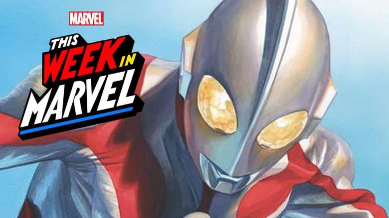 This Week in Marvel Ultraman