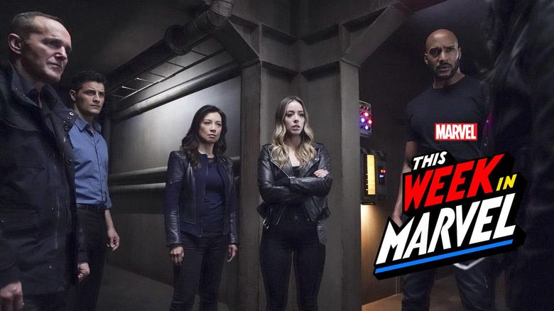 This Week in Marvel Agents of SHIELD