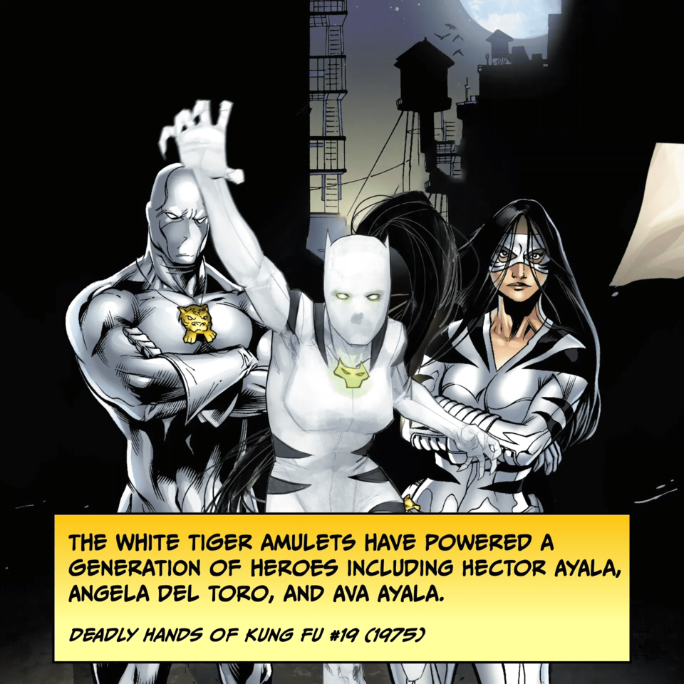 The White Tiger Amulets have powered a generation of heroes including Hector Ayala, Angela Del Toro, and Ava Ayala. DEADLY HANDS OF KUNG FU #19 (1975)