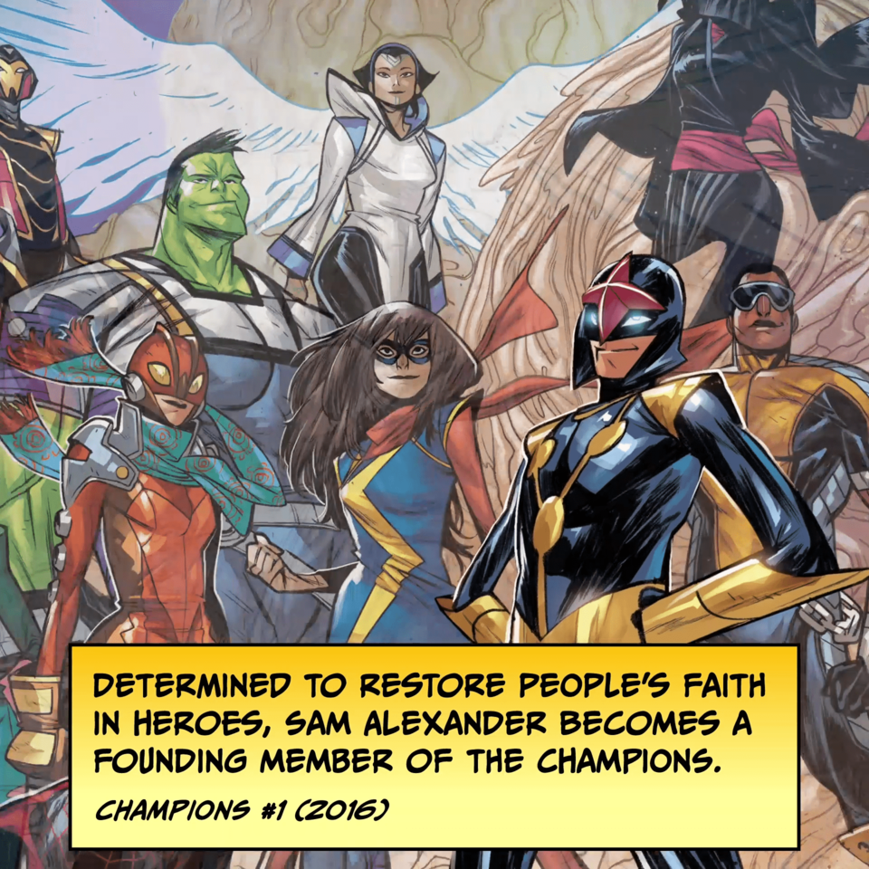 Determined to restore people's faith in heroes, Sam Alexander becomes a founding member of the Champions. CHAMPIONS #1 (2016)