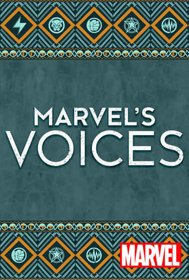 Marvel's Voices Digital Series Show Poster