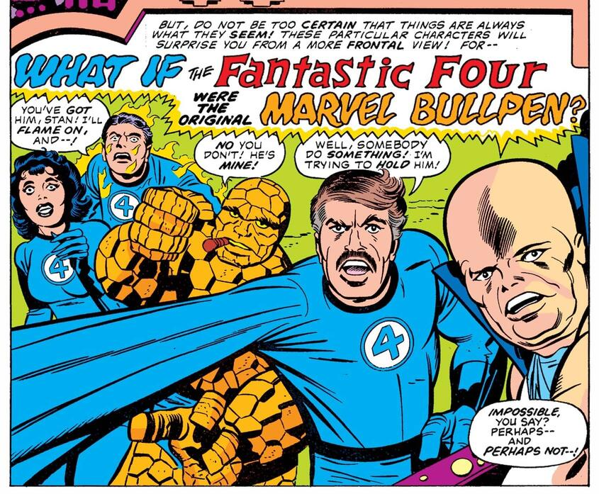 The Fantastic Four reimagined as the original Marvel Bullpen in WHAT IF? (1977) #11.