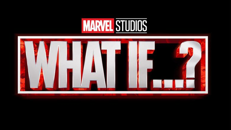 Marvel Studios - What If…?