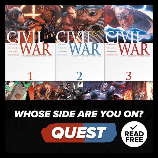 Marvel Insider Rewards: Read Civil War (2006) #1-7 on Marvel Unlimited - Whose Side Are You On?