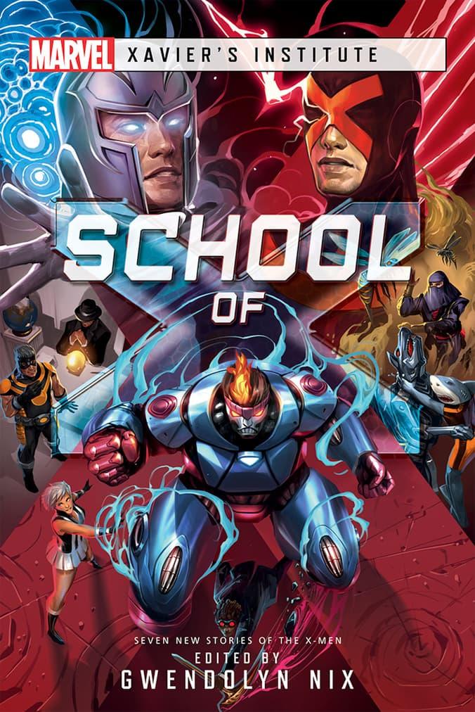 School of X by Gwendolyn Nix