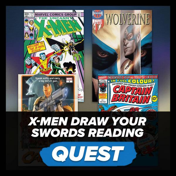 Marvel Insider X:MEN DRAW YOUR SWORDSREADING QUEST ReadX-Men Comicson Marvel Unlimited